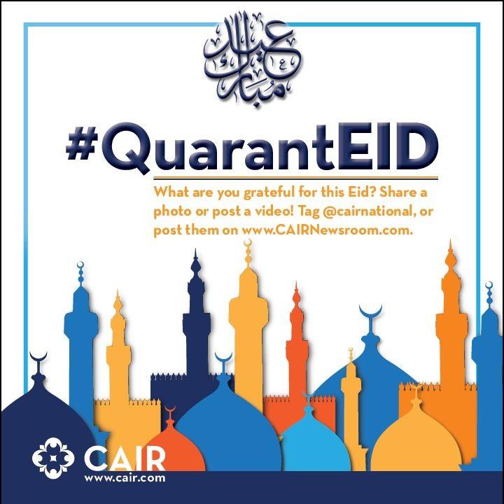 Совет по американско-исламским отношениям (CAIR), в честь Айта объявил фото и видео флешмоб под хештегом #QuarantEid